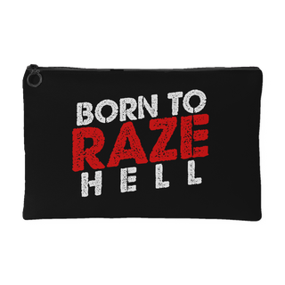 Born To RAZE Hell - Accessory Pouch