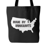 Made By Immigrants Tote Bag