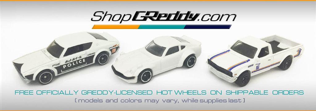 FREE GReddy Licensed Hot Wheels with Orders