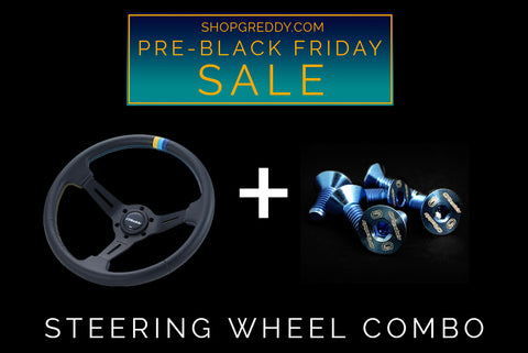 "BLACK FRIDAY SALE:  GReddy ""Deep"" Steering Wheel with FREE Ti bolts - Limited Supply!"