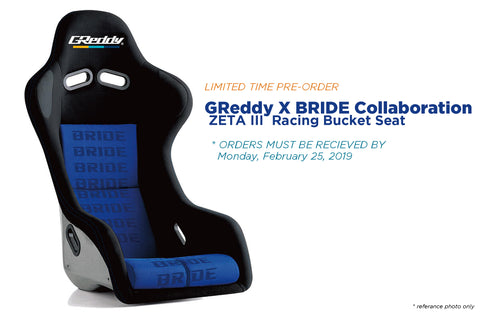 GReddy X BRIDE ZETA III - Racing Bucket Seat   - (order deadline 2/25/19)