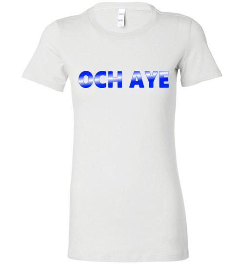 Och Aye Ladies Short Sleeve T-Shirt