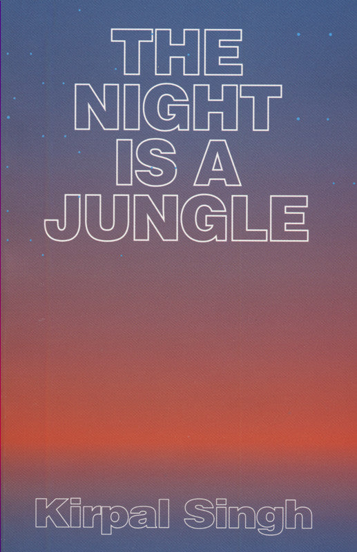 The Night Is A Jungle