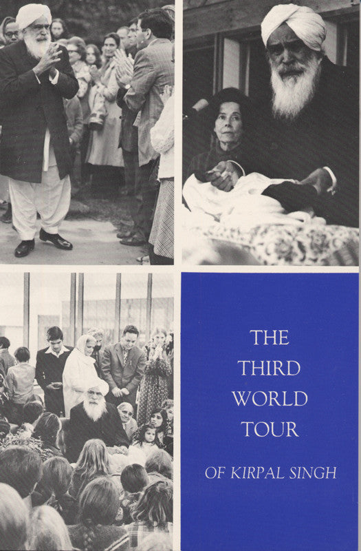 The Third World Tour Of  Kirpal Singh