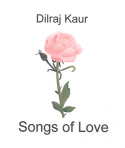 Songs of Love (Dilraj Kaur) -  ENGLISH