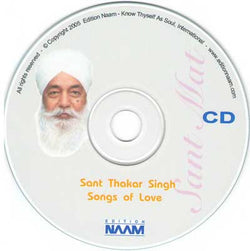 Sant Thakar Singh - Songs of Love - 3 (English)