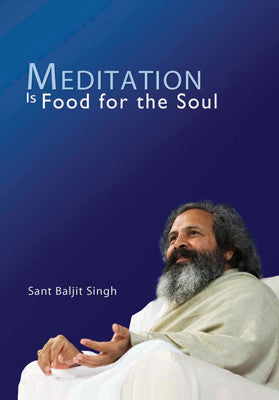 Meditation Is Food For Soul