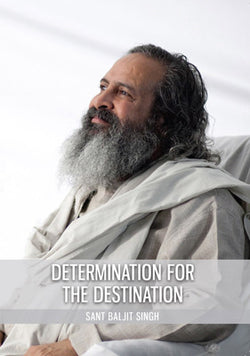 Determination for the Destination