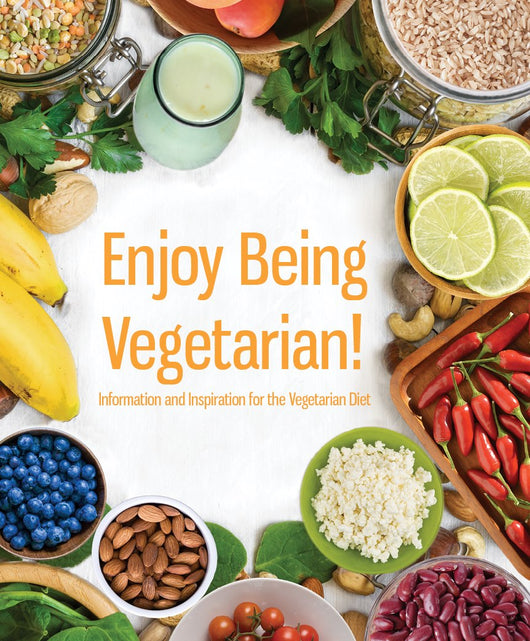 NEW! Enjoy Being Vegetarian! INFORMATIONAL BOOKLET