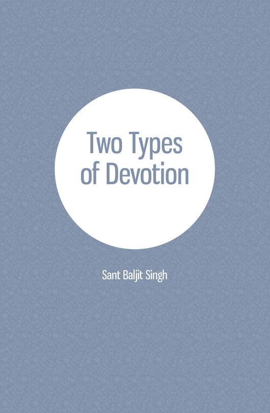 Two Types of Devotion - NEW! booklet