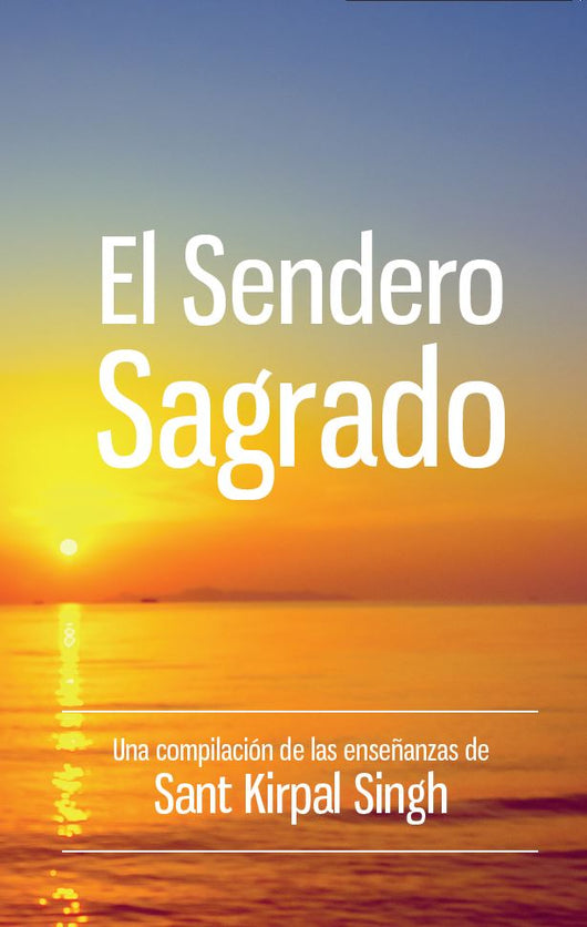 El Sendero Sagrado - Spanish book