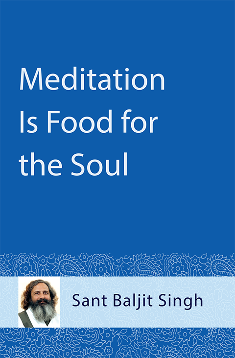 Meditation Is Food for the Soul - booklet