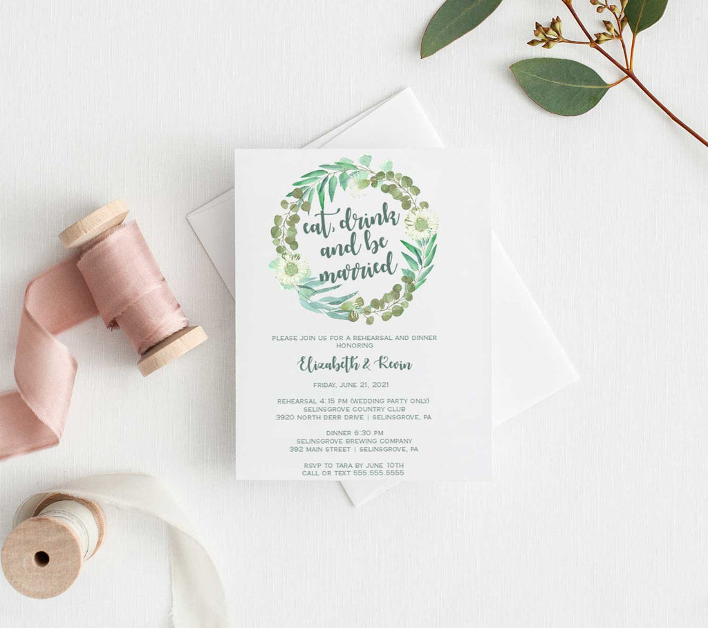 Eucalyptus Wreath Eat, Drink and Be Married Rehearsal Dinner Invitation