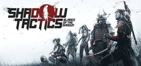Shadow Tactics: Blades of the Shogun Steam - Swipe Gaming