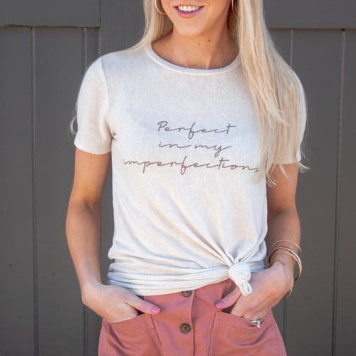 Perfect In My Imperfections Graphic Tee