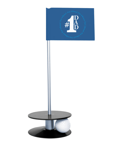 Putt-A-Round #1 Dad Flag with a Black Base- Great gift for the golfing dad