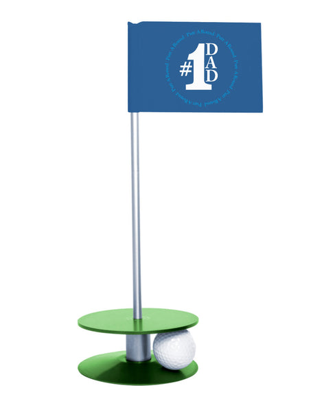 Putt-A-Round #1 Dad Flag with a Green Base- Great gift for the golfing dad