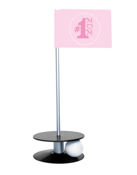 Putt-A-Round #1 Mom Flag with a Black Base- Great gift for the golfing mom