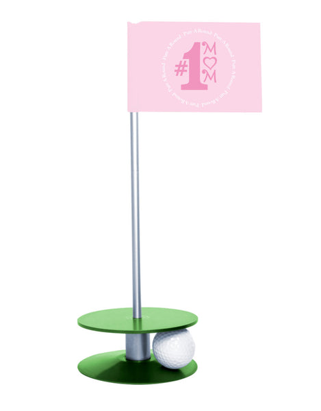 Putt-A-Round #1 Mom Flag with a Green Base- Great gift for the golfing mom