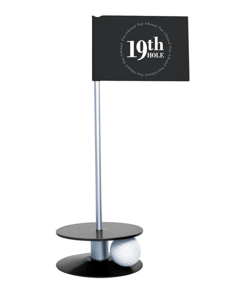 Putt-A-Round 19th Hole Flag with black base - The perfect golf gift