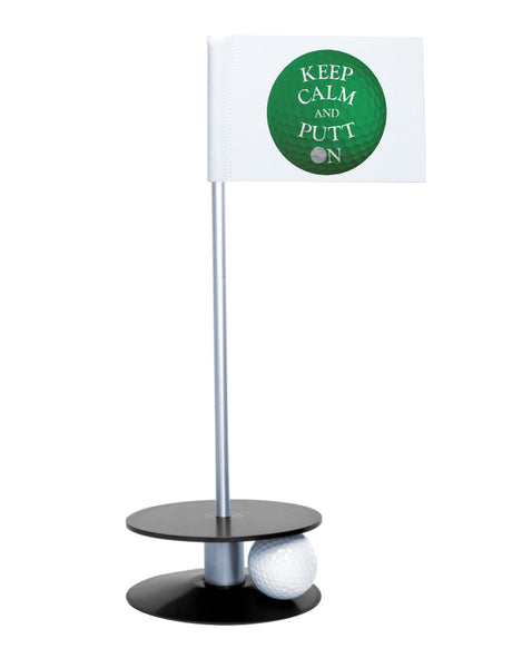 Putt-A-Round Keep Calm and Putt On Flag with Black Base - Get your Zen on with this great golf gift