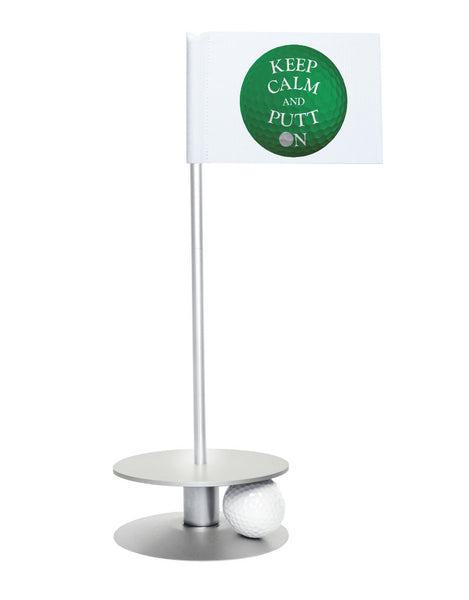 Putt-A-Round Keep Calm and Putt On Flag with Silver Base - Get your Zen on with this great golf gift