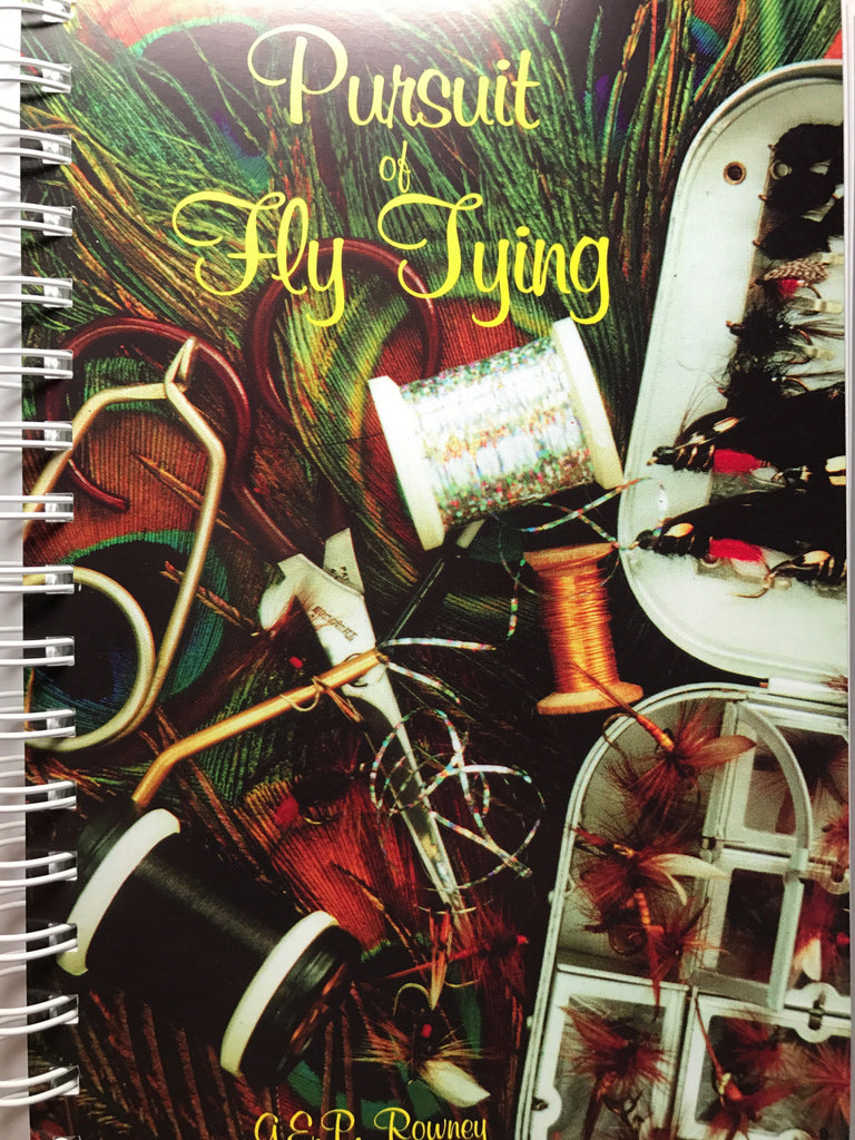 Pursuit of Fly Tying - G.E.P. Rowney. Australian fly tying book