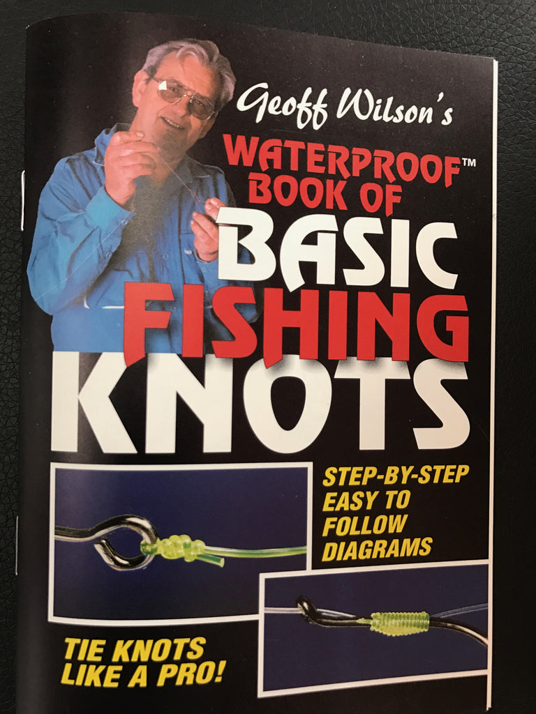 Water Proof Book Of Basic Knots by Geoff Wilson
