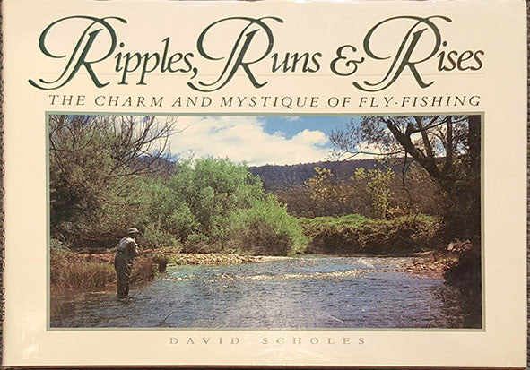 Ripples, Runs and Rises - David Scholes Australia