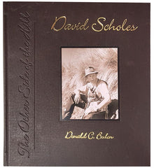 David Scholes biography - The Other Side of the Hill leather collectors edition Australia