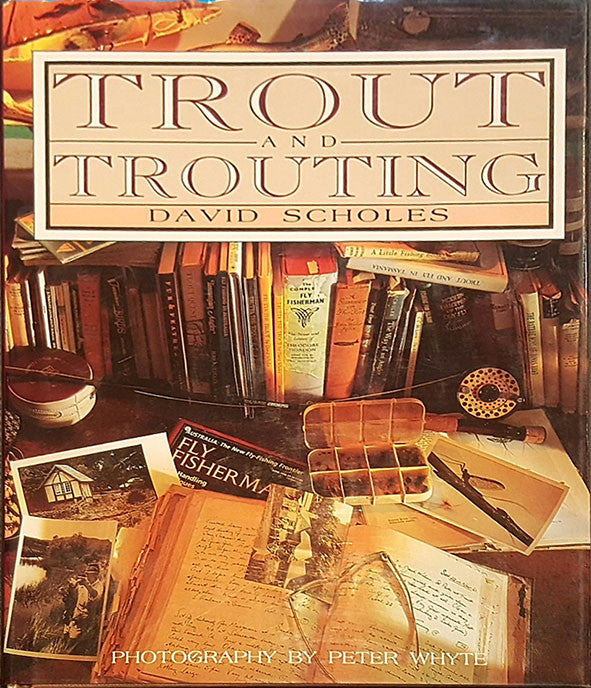 Trout and Trouting - David Scholes