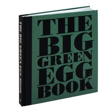 The Big Green Egg BOOK - Chef's Cookbook