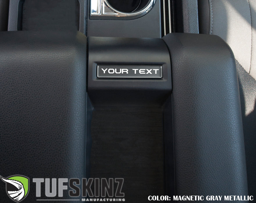 Center Console Badge-Custom Text - Fits 2014-2021 Toyota Tundra