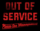 Out Of Service Tee