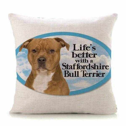 Life's better with a Staffordshire Bull Terrier Throw Cushion-DoggyTopia