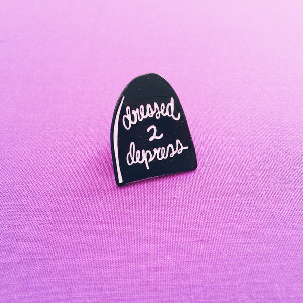 Dressed 2 Depress Pin