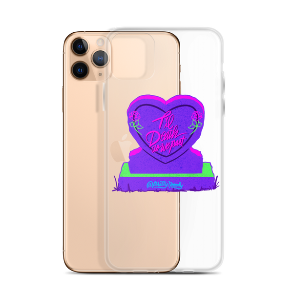 Till Death iPhone Case