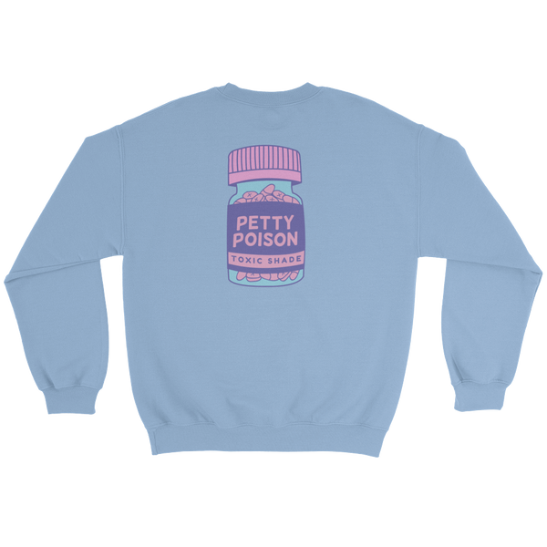 Petty Pills Sweater