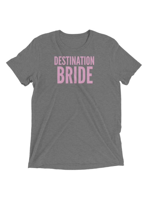 DESTINATION BRIDE TEE - GRAY
