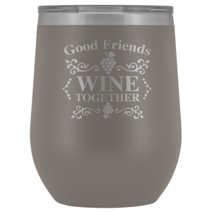 Good Friends Wine Together Stemless Wine Tumbler