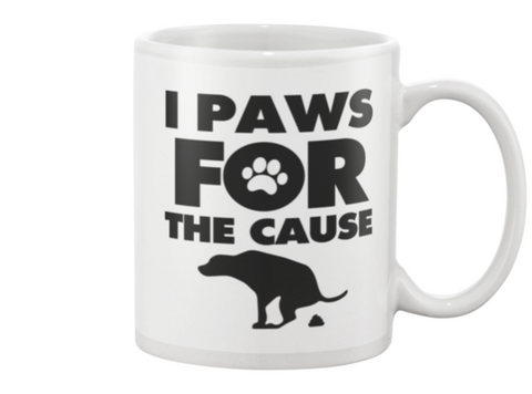 I Paws For The Cause Big Dog Pooper