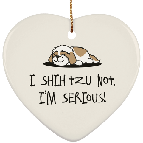 Shih Tzu Not SUBORNH Ceramic Heart Ornament