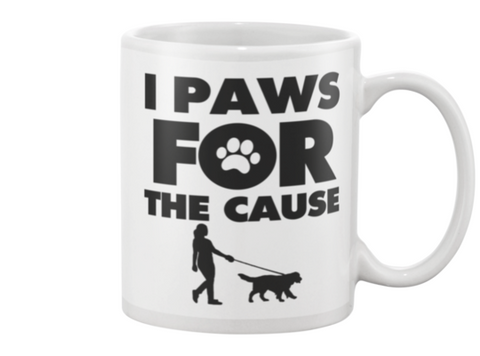 I Paws For The Cause Girl Walking Dog