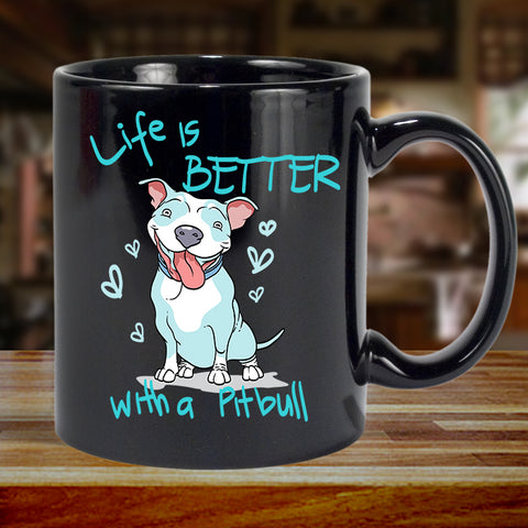 Life Is Better With A Pit Bull Coffee Mug - Black