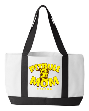 Pit Bull Mom Strong Tote Bag