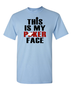 This Is My Poker Face Adult Unisex T-Shirt