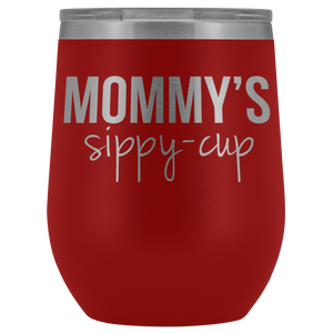 Mommy's Sippy Cup 12oz. Stemless Wine Tumblers