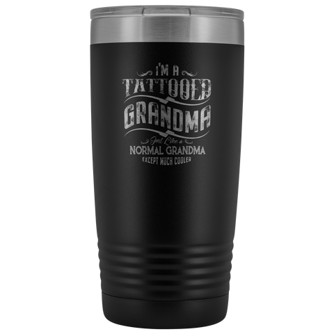 Tattooed Grandma Except Much Cooler 20oz Vacuum Tumbler