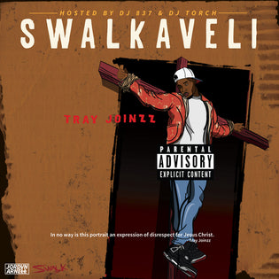Tray Joinzz - Swalkaveli (Mixtape)
