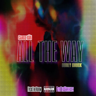 Cargo XĀN Ft. Curly Chuck - All The Way
